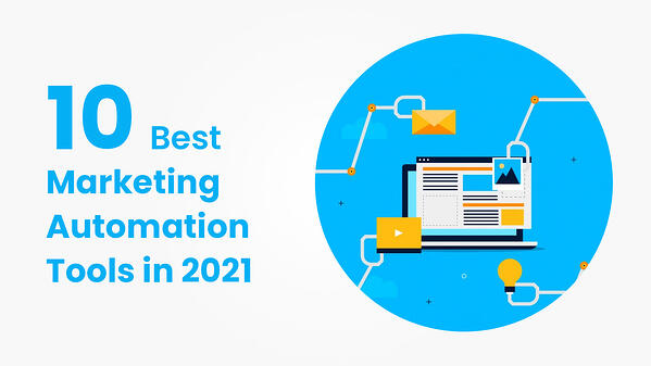 10 Best Marketing Automation Tools in 2021