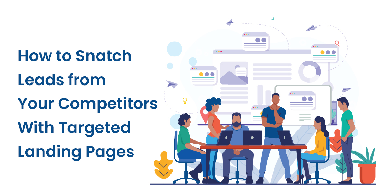 How to Snatch Leads from Your Competitors
