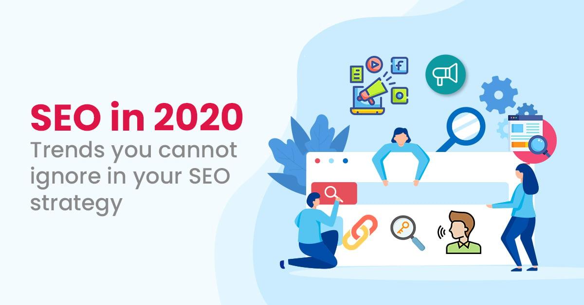 SEO Trends in 2020