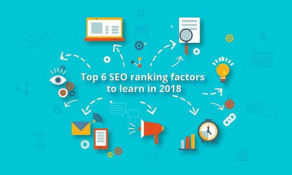 Top-6-SEO-ranking-factors-to-learn-in-2018