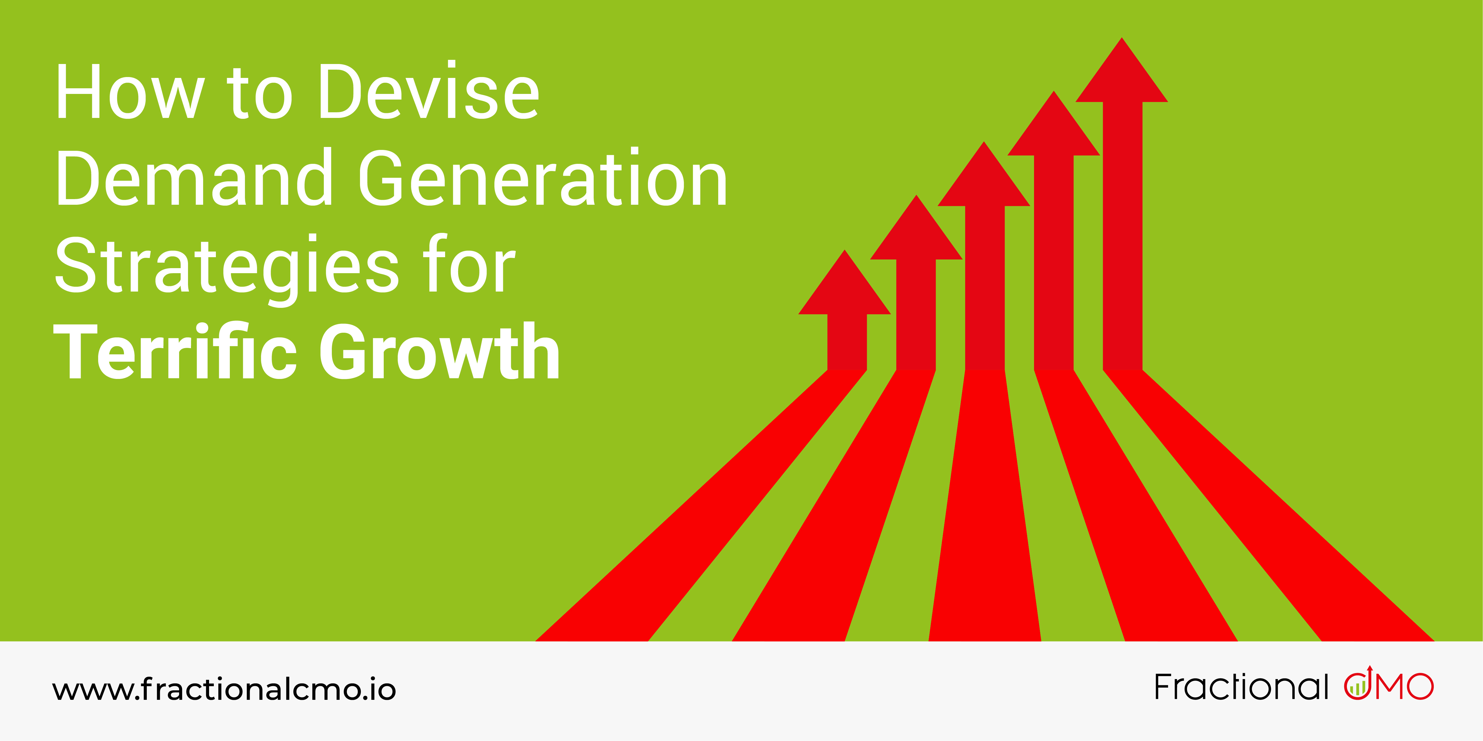 How to devise demand generation strategies for terrific growth