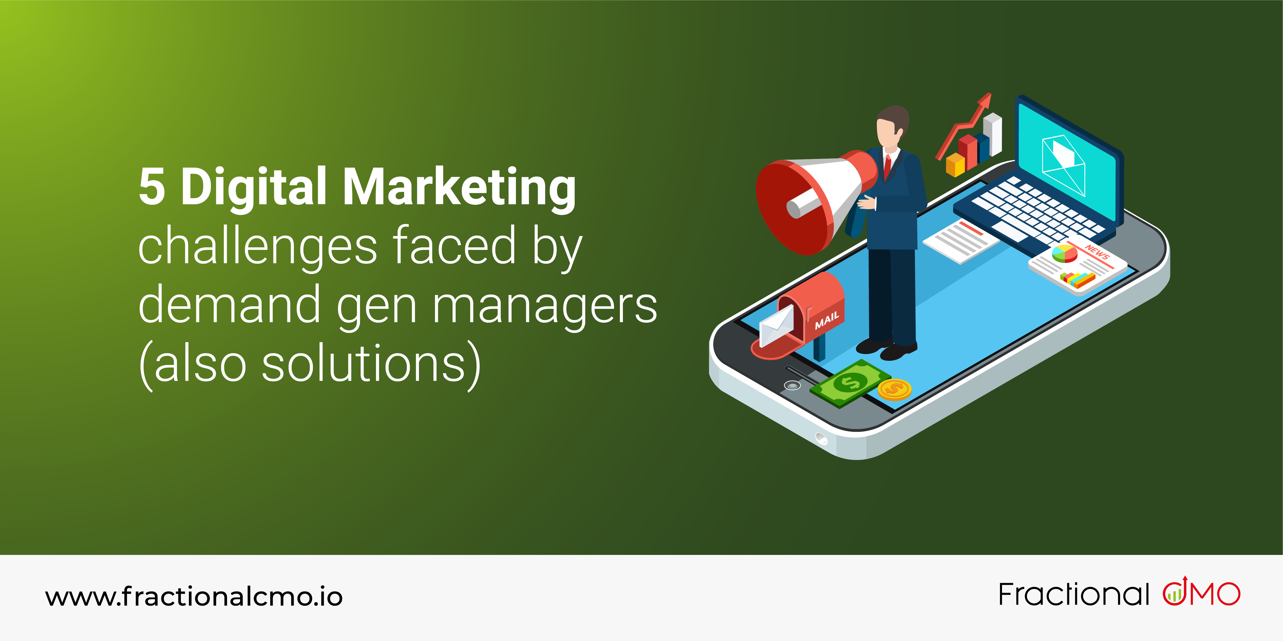 5 digital marketing challenges faced by demand gen managers (also solutions)