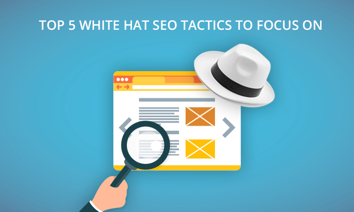 top-5-white-hat-seo-tacktics-to-focus-on