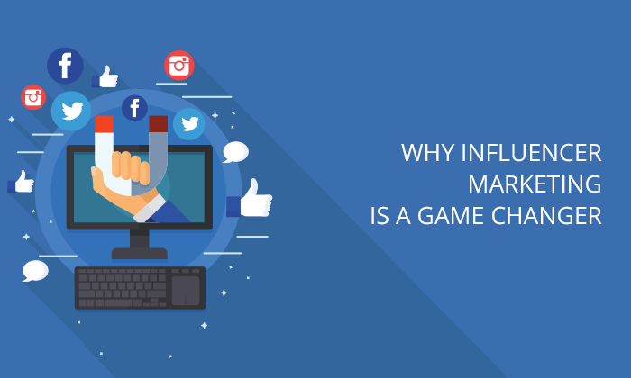 Why-influencer-marketing-is-a-game-changer